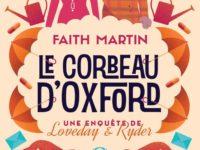 Le corbeau d'Oxford / Faith Martin