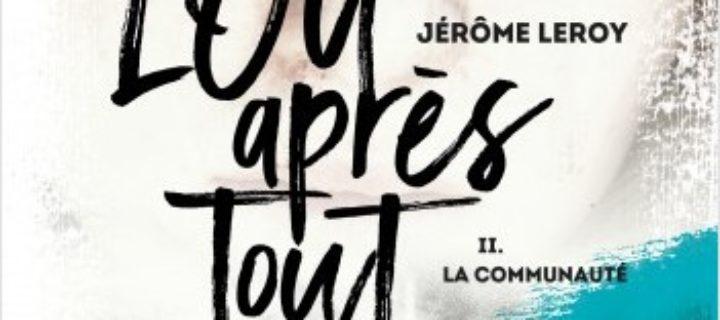La communauté / Jérôme Leroy