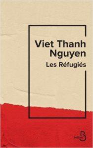 couverture du roman les refugies de Viet Thanh Nguyen