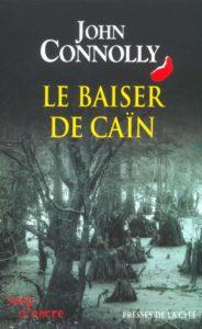 couverture du roman le baiser de cain de john connolly