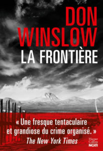 chronique du roman la frontiere de don winslow