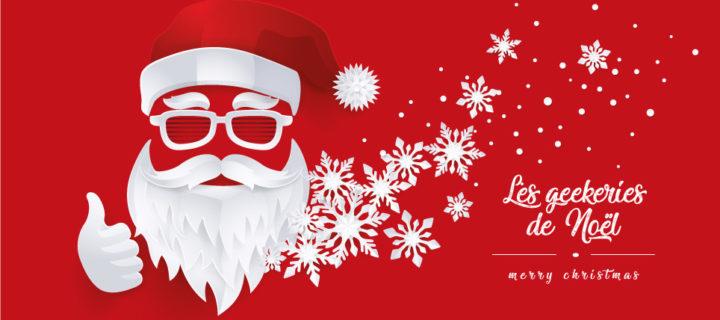 Les geekeries de Noël