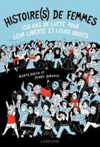 chroniqe de la bd Histoires de femmes de Marta Breen et Jenny Jordahl