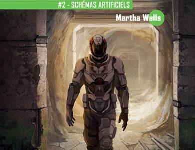 Schémas artificiels / Martha Wells