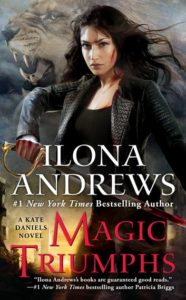 Couverture de Kate Daniels, tome 10 Magic Triumphs, d'Ilona Andrews