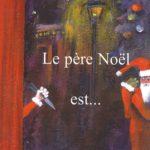 couverture du roman le pere noel est de jean baptiste piotto