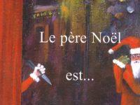 Le père Noël est… / Jean Baptiste Piotto