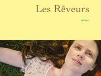 Les rêveurs / Isabelle Carré