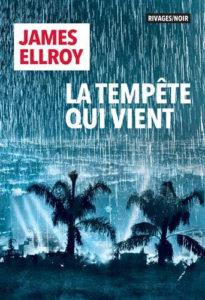 chronique du roman La tempête qui vient de James Ellroy