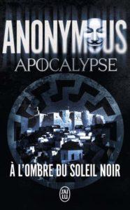 Couverture de Apocalypse, A l'ombre du soleil noir, d'Anonymous
