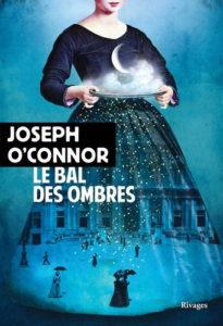 Couverture de Au bal des ombres de Joseph O'Connor