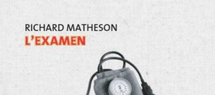 L'Examen / Richard Matheson