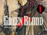 Green Blood / Masasumi Kakizaki