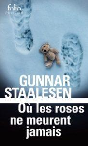 Couverture de Où les roses ne meurent jamais de Gunnar Stalesen