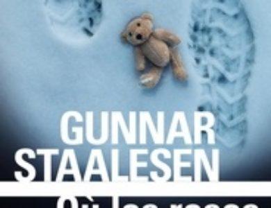Où les roses ne meurent jamais / Gunnar Staalesen
