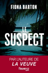 couverture du roman le suspect de fiona barton