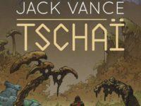Tschaï / Jack Vance