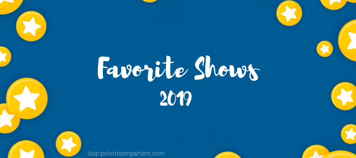 Favorite shows 2019 | Tag