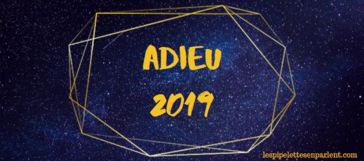 Adieu 2019