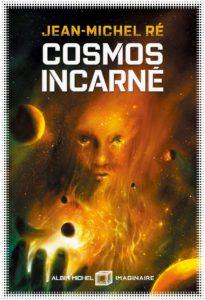 couverture du roman cosmos incarne de jean-michel re