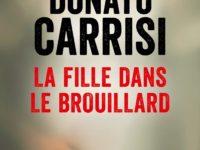 La fille dans le brouillard / Donato Carrisi