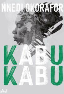 chroniqe du recueil de nouvelles kabu kabu de nnedi Okorafor