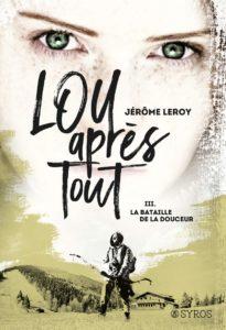 couverture du tome 3 de lou apres tout la bataille de la douceur de jerome leroy