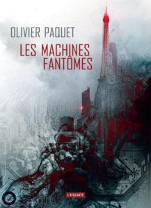Couverture de Les machines fantômes d'Olivier Paquet