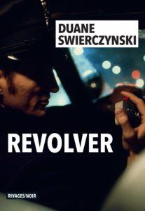Couverture de Revolver de Duane Swierczynski