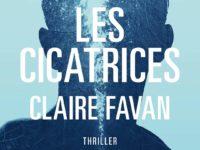 Les Cicatrices / Claire Favan