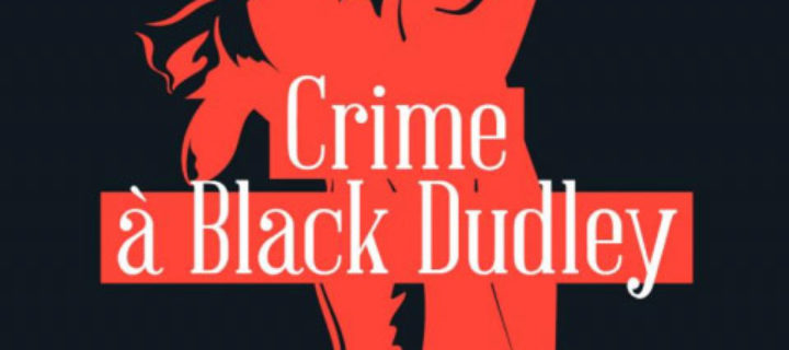 Crime à Black Dudley / Margery Allingham