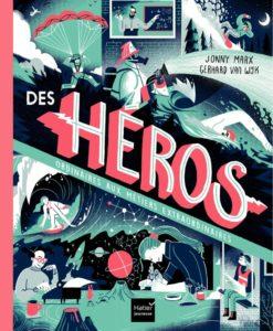 Couverture de Des héros ordinaires aux métiers extraordinaires de Jonny Marx