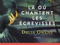Là où chantent les écrevisses / Delia Owens