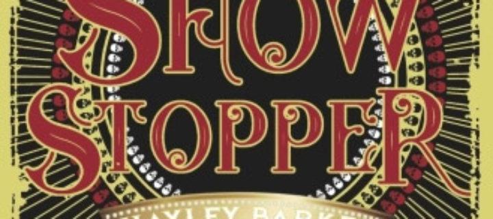 Show stopper / Hayley Barker