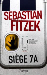 couverture du rman siege 7A de sebastian fitzek