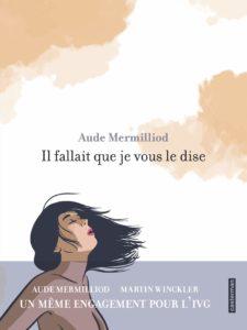 couverture de la bd Il fallait que je vous le dise de Aude Mermilliod et Martin Winckler