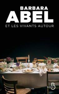 couverture du roman et les vivants autour de barbara abel