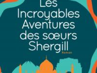 Les incroyables aventures des soeurs Shergill / Balli Kaur Jaswal