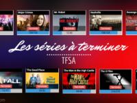 Les séries à terminer | TFSA