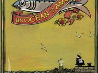 Un océan d'amour / Grégory Panaccione et Wilfrid Lupano