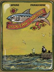 couverture de la bd un ocean d'amour de lupano et panaccione