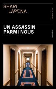 couverture du roman un assassin parmi nous de shari lapena