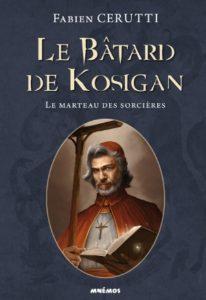 Couverture de Le Bâtard de Kosigan, tome 3 Le marteau es sorcières, de Fabien Cerutti