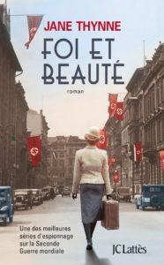 Couverture de Clara Vine, tome 4 Foi et Beauté, de Jane Thynne