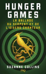 Couverture d'Hunger Games, La ballade du serpent et de l'oiseau chanteur, de Suzanne Collins