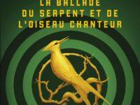 La ballade du serpent et de l'oiseau chanteur / Suzanne Collins