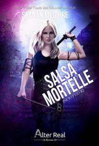 chronique du roman salsa mortelle de Seanan McGuire