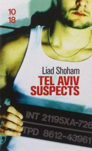 couverture du roman Tel aviv suspects de Liad Shoham