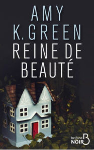 Couverture de Reine de beauté d'Amy K. Green