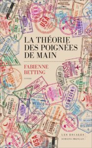 Couverture de La théorie des poignées de main de Fabienne Betting
